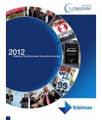 2012 Edelman Trust Barometer Executive Summary