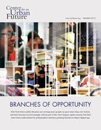 Branches of Opportunities Center for an Urban Future